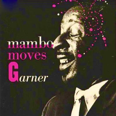 Errol Garner - Mambo Moves Garner (Remastered) (2021)