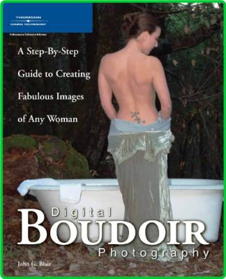 Digital Boudoir Photography A Step By Step Guide