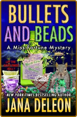 Bullets and Beads by Jana DeLeon
