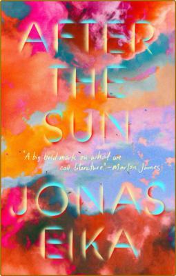 After the Sun by Jonas Eika
