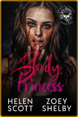 Bloody Princess A Dark Enemies - Helen Scott