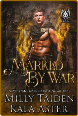 Marked by War - Milly Taiden