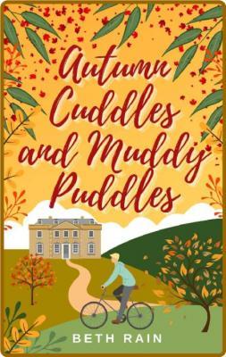 Autumn Cuddles and Muddy Puddle - Beth Rain