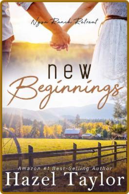 New Beginnings A Sweet Contem - Hazel Taylor