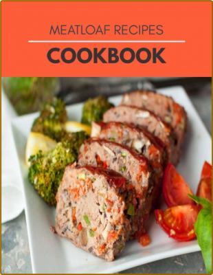 Meatloaf Recipes Cookbook