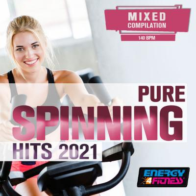 Various Artists - Pure Spinning Hits 2021 (15 Tracks Non-Stop Mixed Compilation For Fitness & Wor.
