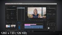 Видеомонтаж в Adobe Premiere Pro - с нуля до результата (2021/PCRec/Rus)