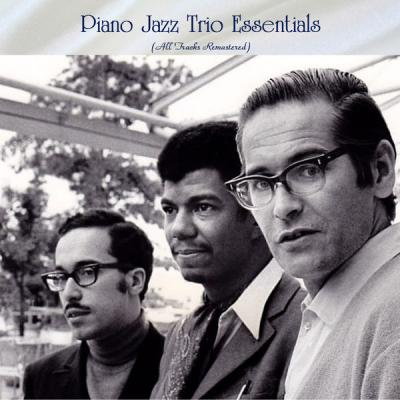 Various Artists - Piano Jazz Trio Essentials (All Tracks Remastered) (2021)