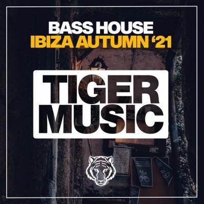 Various Artists - Bass House Ibiza Autumn '21 (2021)