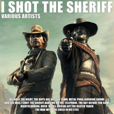 Various Artists - I Shot The Sheriff (2021)