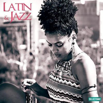 Various Artists - Latin & Jazz Vol. 7 (2021)