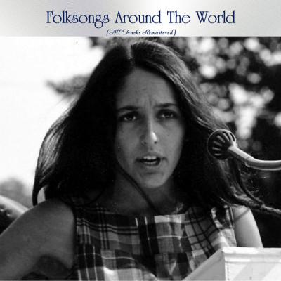 Various Artists - Folksongs Around the World (All Tracks Remastered) (2021)