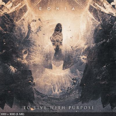 Eonia - To Live With Purpose (2021)