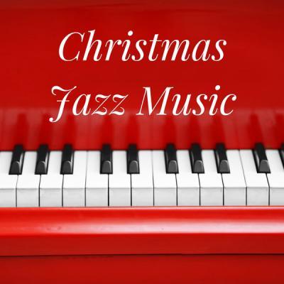 Various Artists - Christmas Jazz Music (2021)