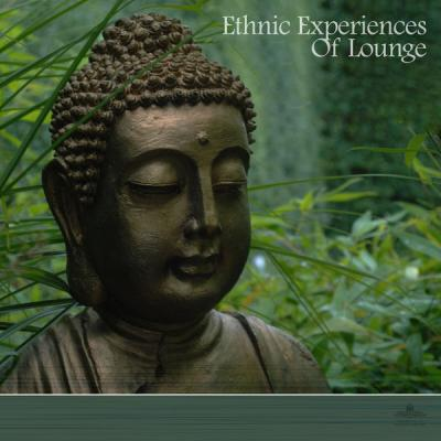Various Artists - Ethnic Experiences Of Lounge (2021)