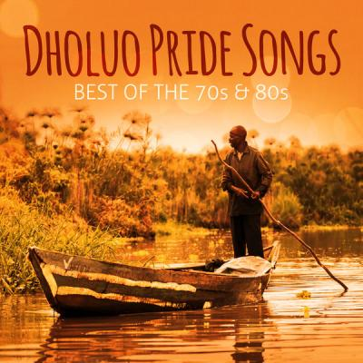 Various Artists - Dholuo Pride Songs Best of the 70's & 80's (2021)