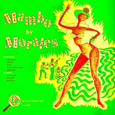 Noro Morales y su Orquesta - Mambos By Morales! (Remastered) (2021)