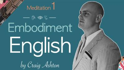 Embodiment English: Язык, тело, эмпатия, интуиция (2021) Видеокурс