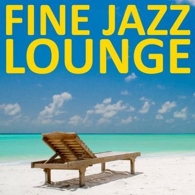 Various Artists - Fine Jazz Lounge (2021)