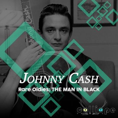 Johnny Cash - Rare Oldies The Man in Black (2021)