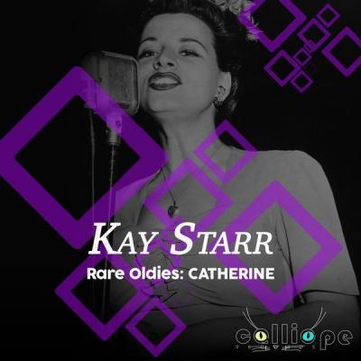 Kay Starr - Rare Oldies Catherine (2021)