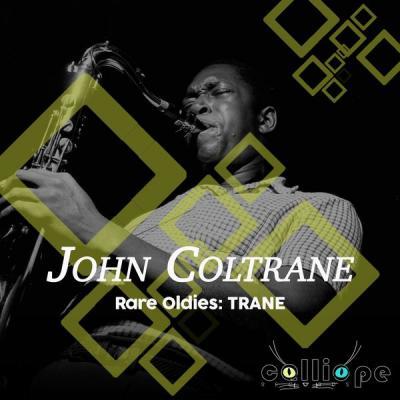 John Coltrane - Rare Oldies Trane (2021)