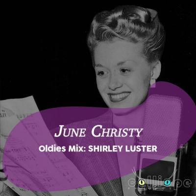 June Christy - Oldies Mix Shirley Luster (2021)