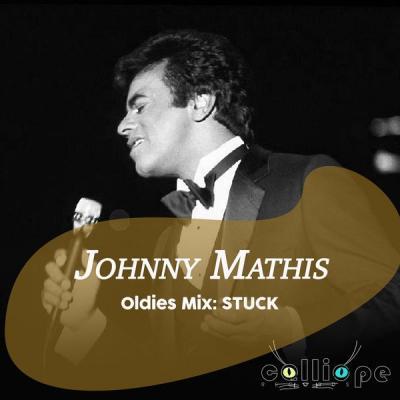 Johnny Mathis - Oldies Mix Stuck (2021)