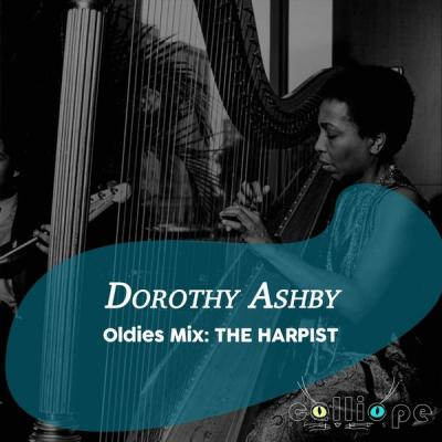 Dorothy Ashby - Oldies Mix The Harpist (2021)