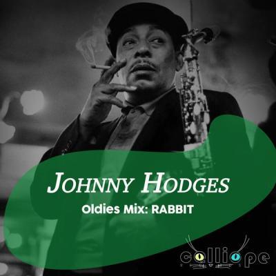 Johnny Hodges - Oldies Mix Rabbit (2021)