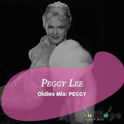 Peggy Lee - Oldies Mix Peggy (2021)