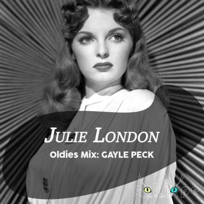 Julie London - Oldies Mix Gayle Peck (2021)