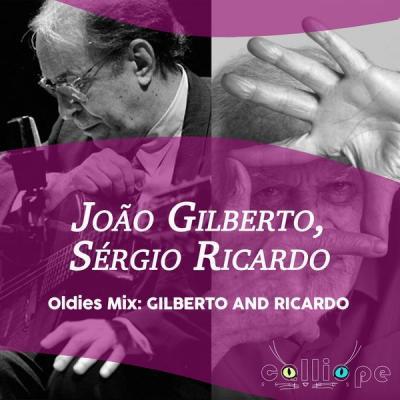 João Gilberto - Oldies Mix Gilberto and Ricardo (2021)