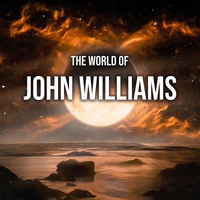 John Williams - The World of John Williams (2021)